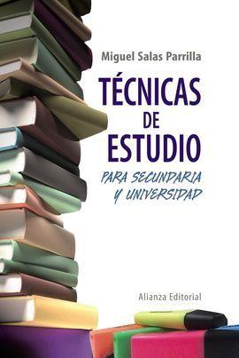 TÉCNICAS DE ESTUDIO PARA SECUNDARIA Y UNIVERSIDAD