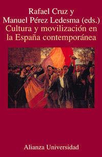 CULTURA Y MOVILIZACIÓN EN LA ESPAÑA CONTEMPÓRANEA