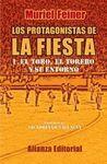LOS PROTAGONISTAS DE LA FIESTA 1. EL TORO, EL TORERO Y SU ENTORNO