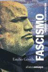 FASCISMO: HISTORIA E INTERPRETACIÓN