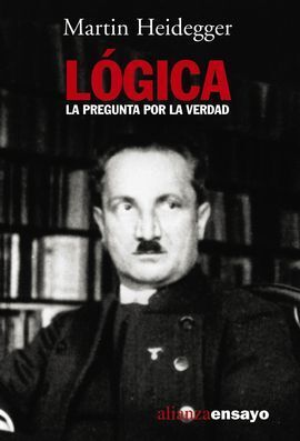 LÓGICA, LA PREGUNTA POR LA VERDAD