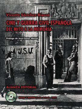 CINE Y GUERRA CIVIL ESPAÑOLA DEL MITO A LA MEMORIA