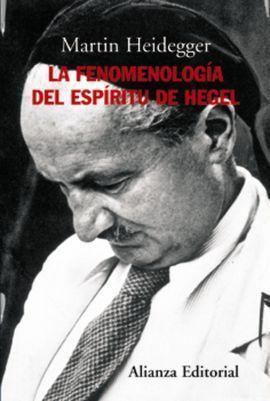 LA FENOMENOLOGÍA DEL ESPÍRITU DE HEGEL