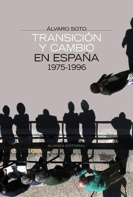 TRANSICIÓN Y CAMBIO EN ESPAÑA 1975-1996