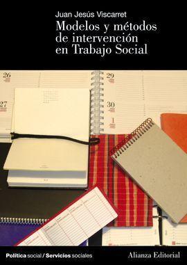 MODELOS Y M�TODOS DE INTERVENCI�N EN TRABAJO SOCIAL