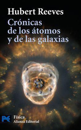 CRÓNICAS DE LOS ÁTOMOS Y DE LAS GALAXIAS