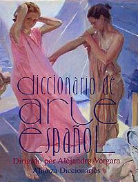 DICCIONARIO DE ARTE ESPAÑOL