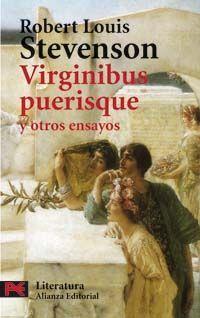 VIRGINIBUS PUERISQUE Y OTROS ENSAYOS