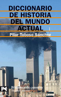 DICCIONARIO DE HISTORIA DEL MUNDO ACTUAL