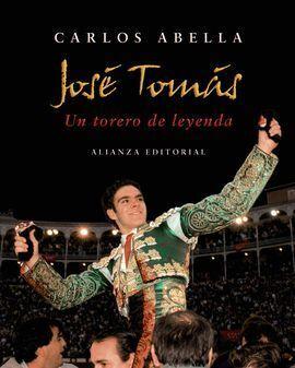 JOSÉ TOMÁS. UN TORERO DE LEYENDA