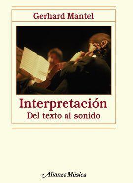 INTERPRETACIÓN. DEL TEXTO AL SONIDO