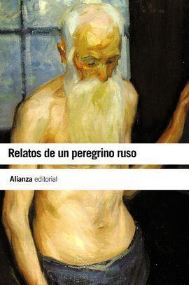 RELATOS DE UN PEREGRINO RUSO