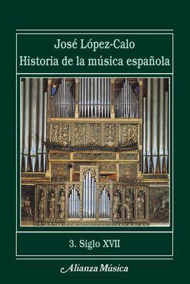 HISTORIA DE LA MÚSICA ESPAÑOLA 3. SIGLO XVII