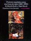 PINTORES ESPAÑOLES ENTRE DOS FINES DE SIGLO (1880-1990)