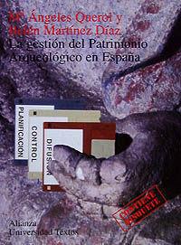 LA GESTIÓN DEL PATRIMONIO ARQUEOLÓGICO EN ESPAÑA