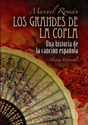 LOS GRANDES DE LA COPLA. UNA HISTORIA DE LA CANCIÓN ESPAÑOLA