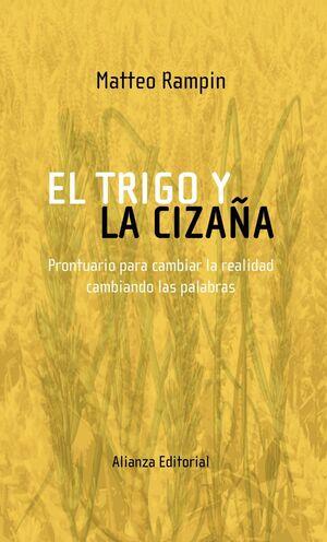 EL TRIGO Y LA CIZAÑA