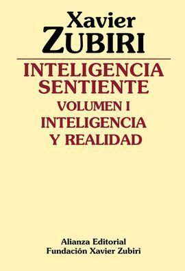 INTELIGENCIA SENTIENTE INTELIGENCIA Y REALIDAD