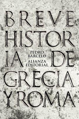 BREVE HISTORIA DE GRECIA Y ROMA