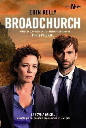 BROADCHURCH    ( BASADA EN EL GUIÓN DE LA SERIE TELEVISIVA) .