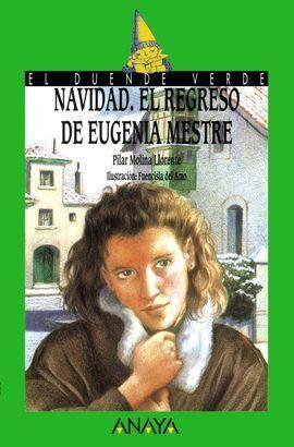 NAVIDAD, EL REGRESO DE EUGENIA MESTRE