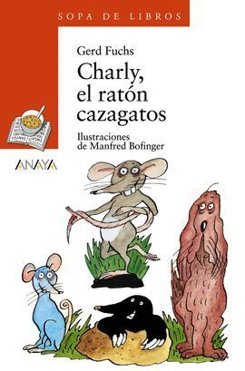 CHARLY, EL RATON CAZAGATOS