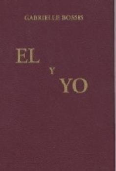 EL Y YO