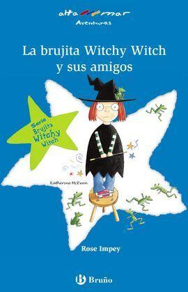 LA BRUJITA  WITCHY WITCH Y SUS AMIGOS