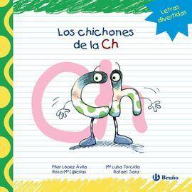 LOS CHICHONES DE LA CH
