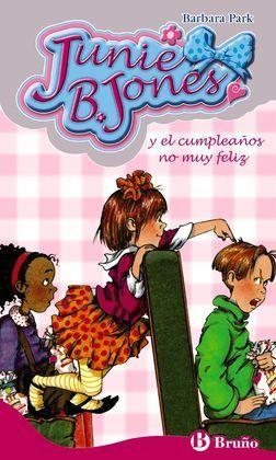 JBJ.15 JUNIE B. JONES Y EL CUMPLEAÑOS NO MUY FELIZ