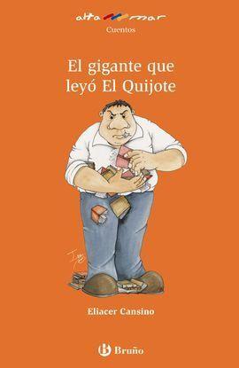 EL GIGANTE QUE LEYÓ EL QUIJOTE