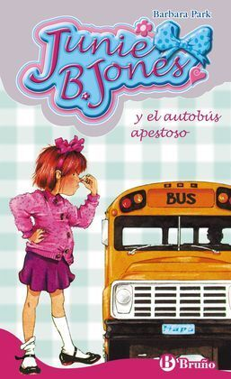 JBJ.01 JUNIE B. JONES Y EL AUTOBÚS APESTOSO