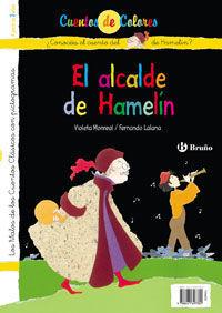 EL FLAUTISTA DE HAMELÍN ; EL ALCALDE DE HAMELÍN