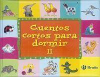 CUENTOS CORTOS PARA DORMIR II