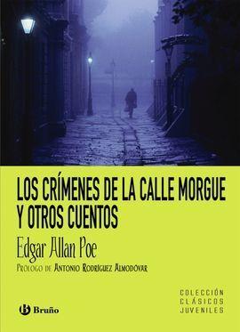 LOS CRÍMENES DE LA CALLE MORGUE Y OTROS CUENTOS