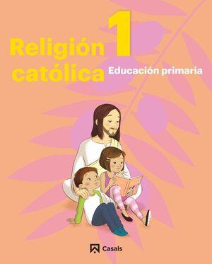 RELIGIÓN CATÓLICA 1 PRIMARIA (ANDALUCÍA-EXTREMADURA) 2019