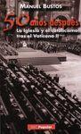 50 AÑOS DESPUES:IGLESIA Y CATOLICISMO TRAS EL VATICANO II