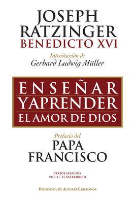ENSEÑAR Y APRENDER EL AMOR DE DIOS. TEXTOS SELECTOS I