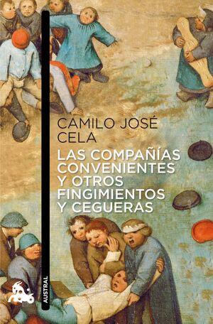 LAS COMPAÑIAS CONVENIENTES Y OTROS FINGIMIENTOS Y CEGUERAS
