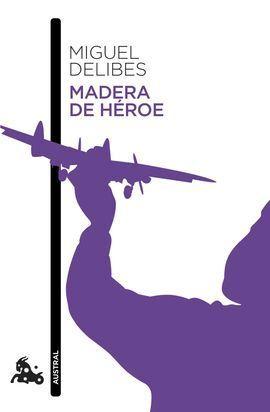 MADERA DE HEROE