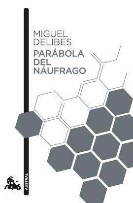 PARÁBOLA DEL NÁUFRAGO