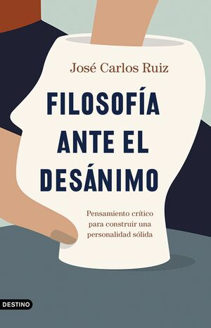 FILOSOFÍA ANTE EL DESÁNIMO