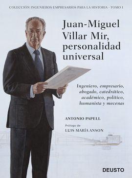 JUAN MIGUEL VILLAR MIR, PERSONALIDAD UNIVERSAL
