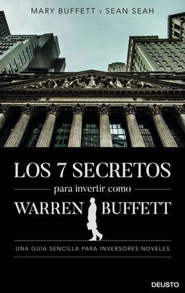 LOS 7 SECRETOS PARA INVERTIR COMO WARREN BUFFETT
