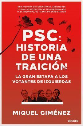 PSC: HISTORIA DE UNA TRAICION