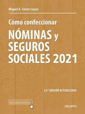 COMO CONFECCIONAR NOMINAS 2021