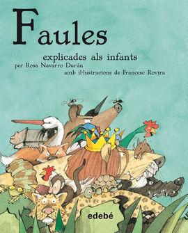 FAULES EXPLICATS ALS INFANTS