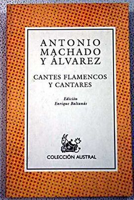 CANTES FLAMENCOS Y CANTARES