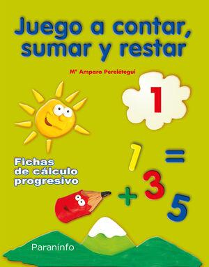 JUEGO A CONTAR, SUMAR Y RESTAR 1. FICHAS DE CÁLCUL