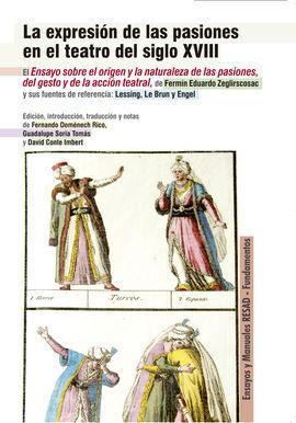 LA EXPRESIÓN DE LAS PASIONES EN EL TEATRO DEL SIGLO XVIII
